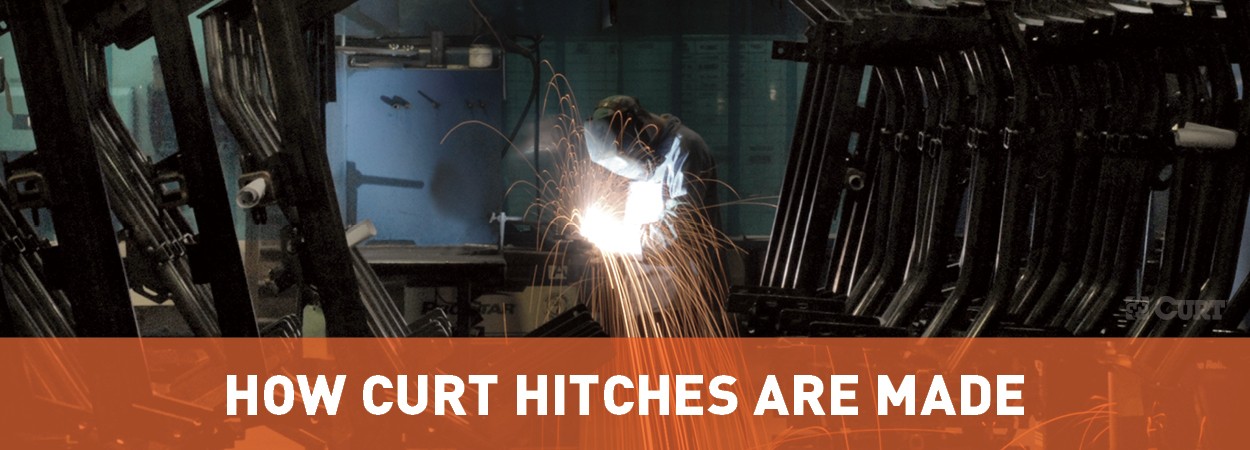How CURT Hitches Are Made