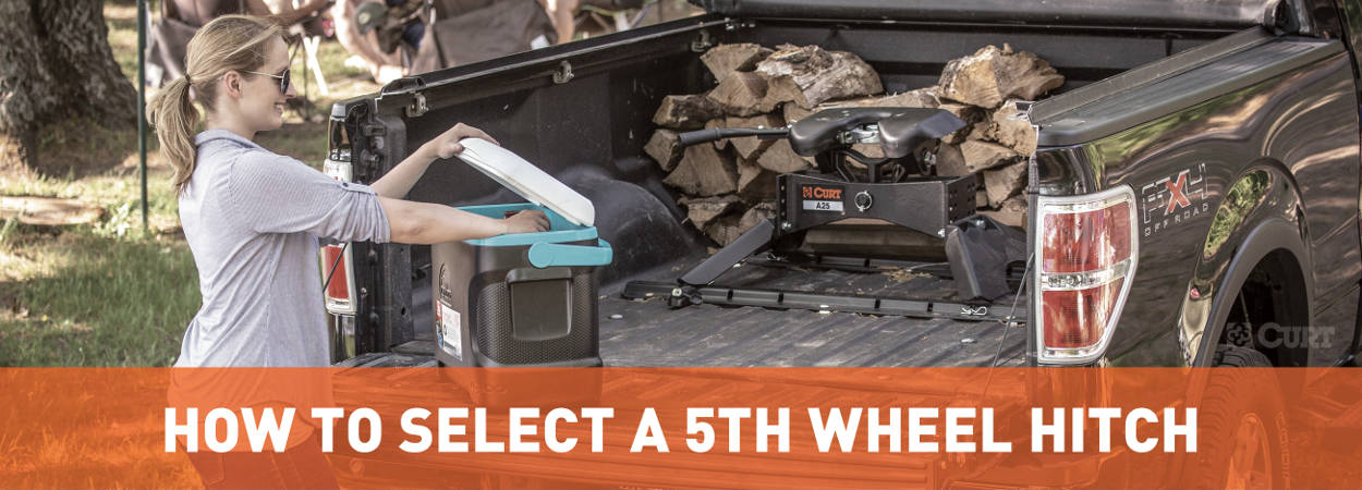 How to Choose Best 5th Wheel Hitch Guide - CURT