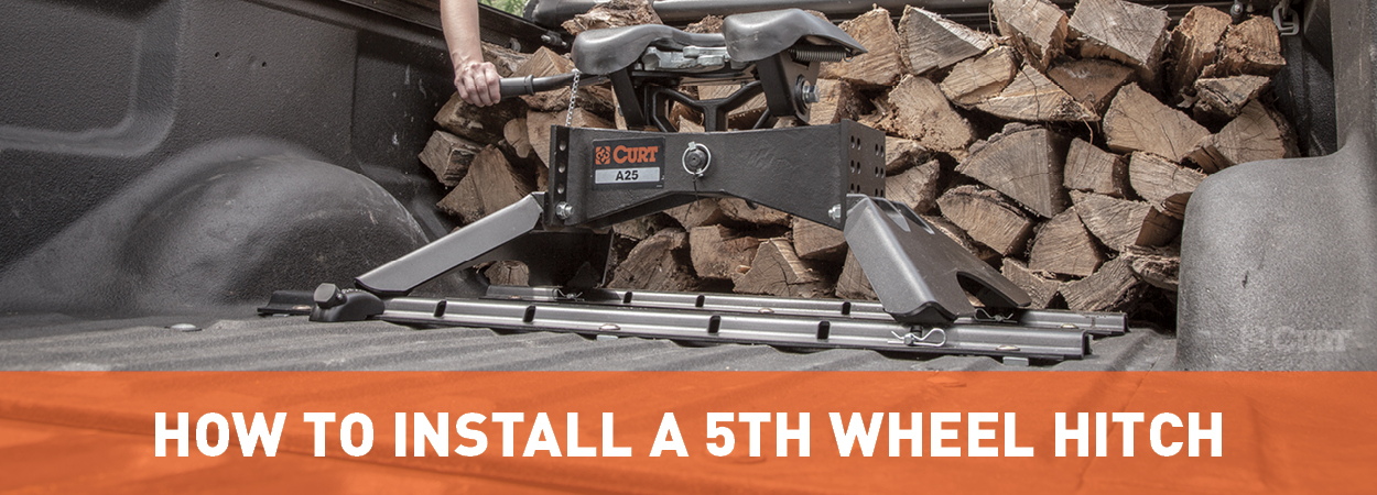 How to Install a 5th Wheel Hitch - CURT