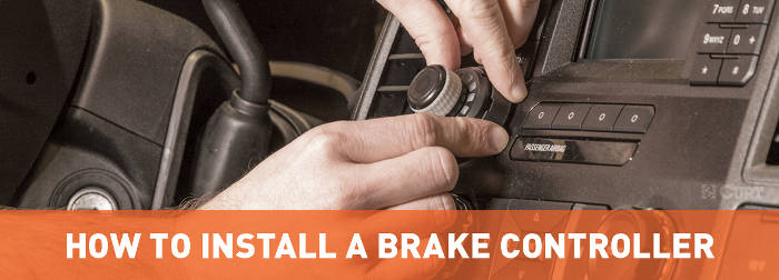 How to Install a Brake Controller Guide - CURT