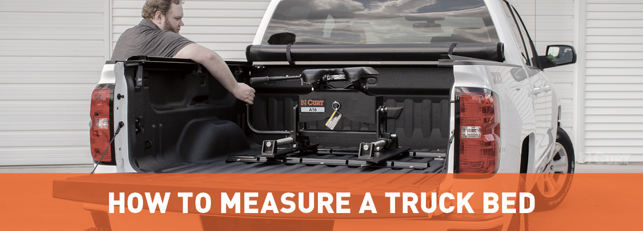 How to Measure Truck Bed - Guide by CURT