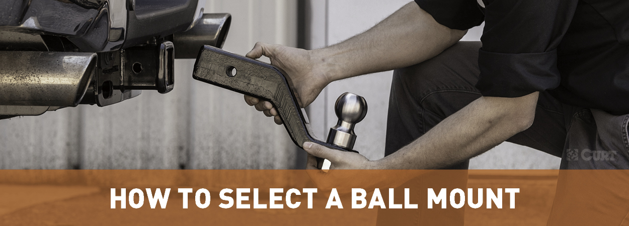How to Select a Ball Mount & Measure Hitch Drop - CURT