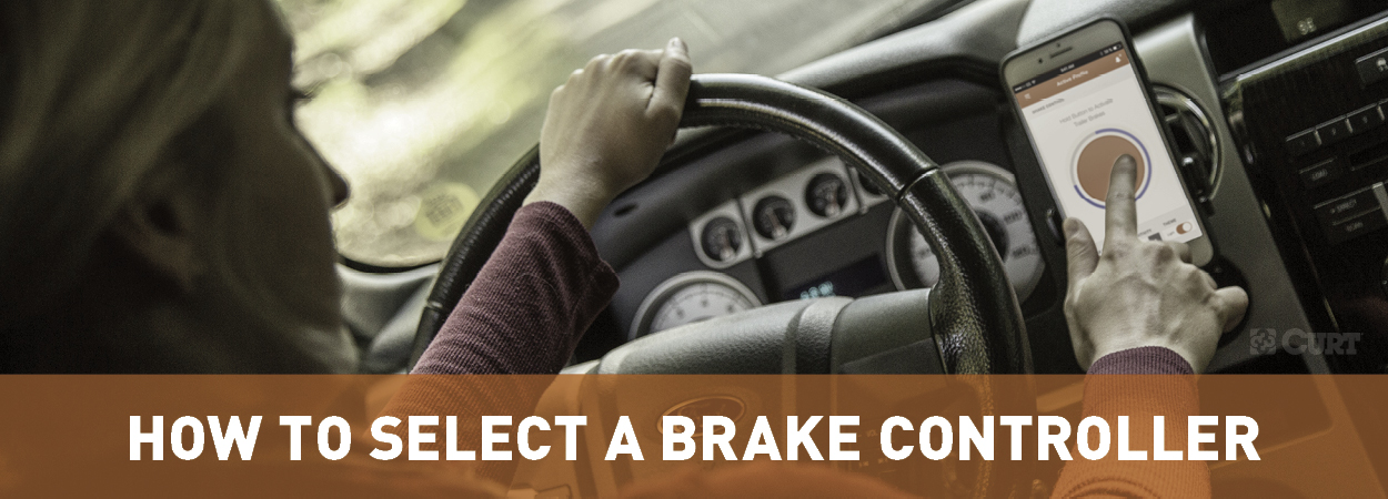 How to Select a Brake Controller - CURT
