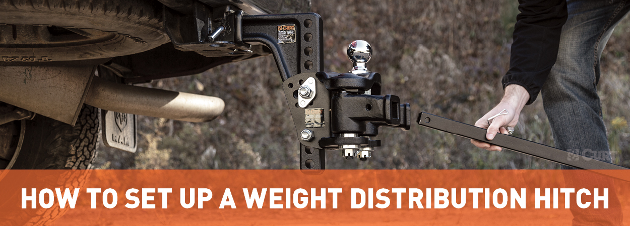 How to Set Up a Weight Distribution Hitch - CURT