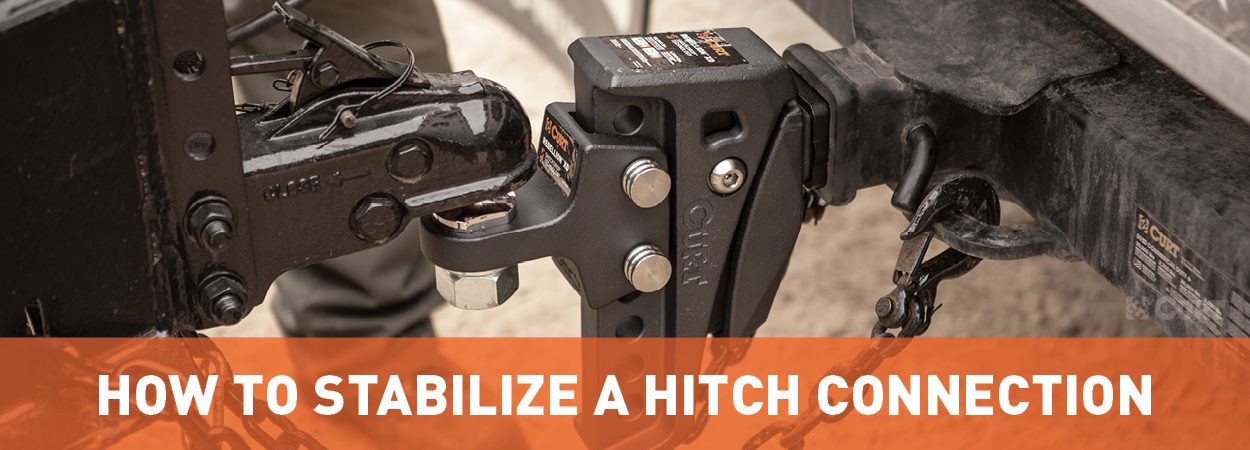 How to Stabilize a Hitch Connection - CURT